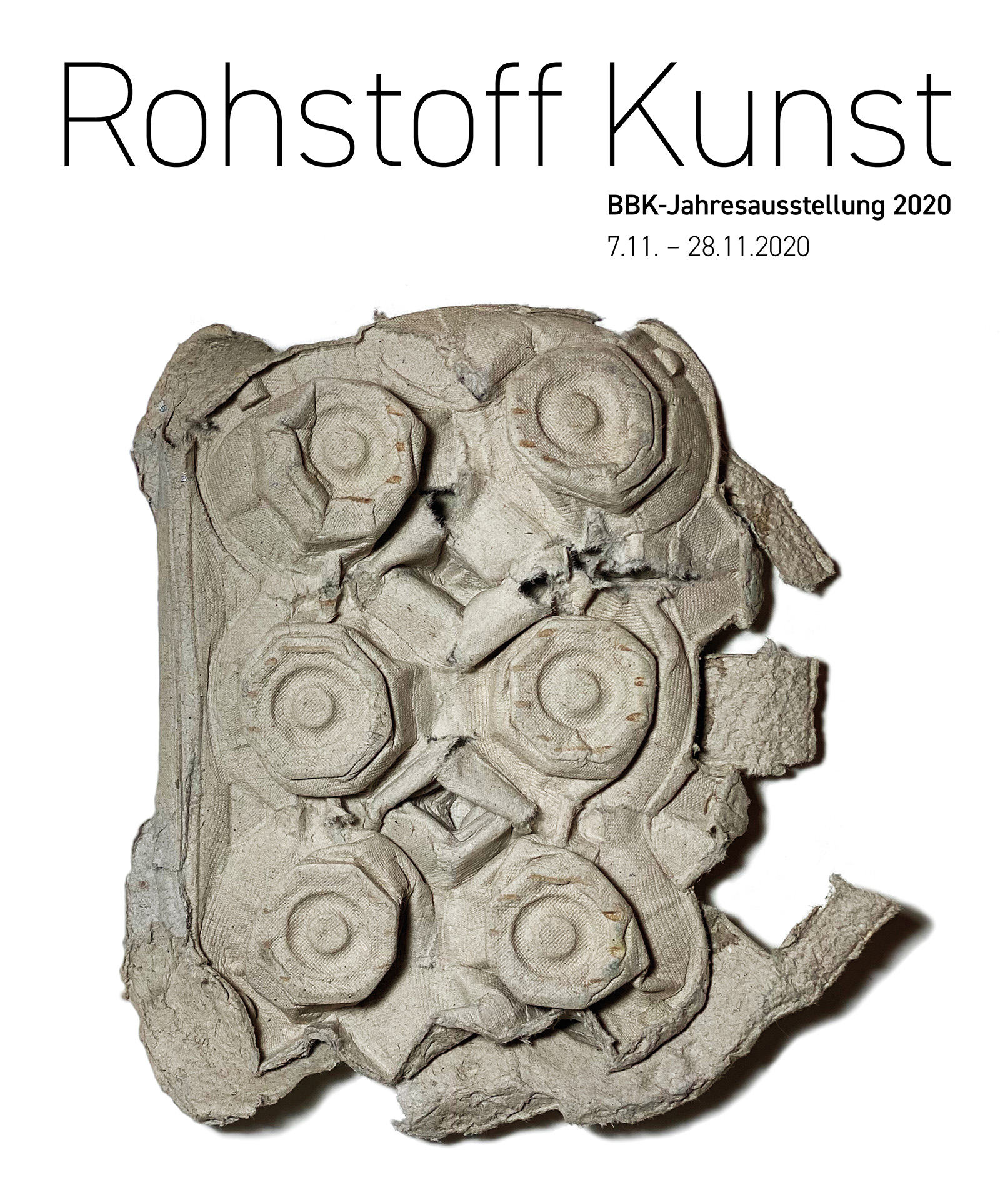 BBK Jahresausstellung 2020 – Rohstoff Kunst